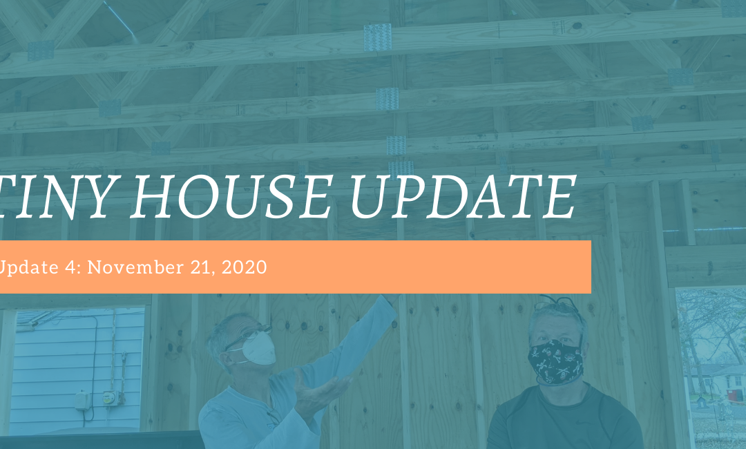 Tiny House Update #4