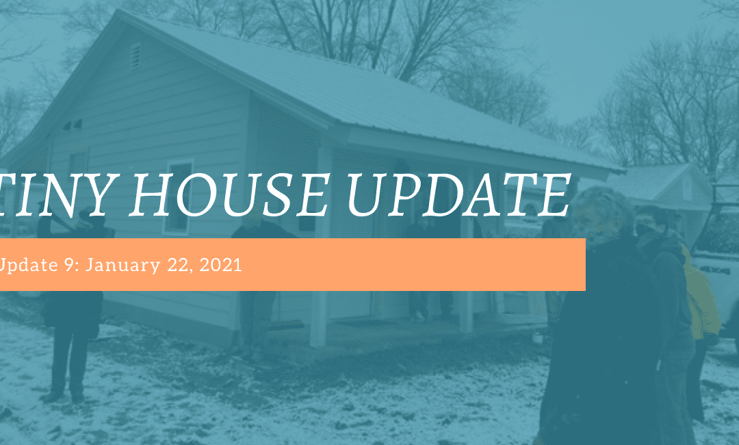 Tiny House Update #9